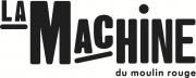 La Machine Du Moulin Rouge